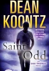 Okładka książki Saint Odd Dean Koontz