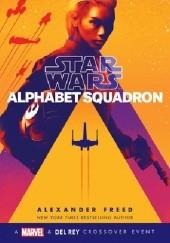 Okładka książki Alphabet Squadron Alexander Freed