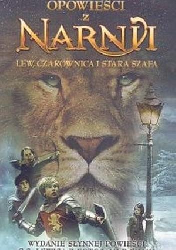 Okładka książki Opowieści z Narnii lew,czarownica i stara szafa