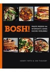 Okładka książki Bosh! Proste przepisy na wyśmienite dania kuchni roślinnej Henry Firth,Ian Theasby
