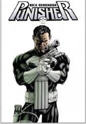 Okładka książki Punisher By Rick Remender Omnibus Daniel Way,Tony Moore,John Romita Jr.,Tan Eng Huat,Rick Remender,Jefte Palo,Jerome Opeña,Marjorie M. Liu