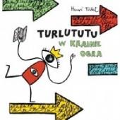 Okładka książki Turlututu. W krainie ogra Hervé Tullet