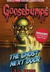 Okładka książki The Ghost Next Door R. L. Stine