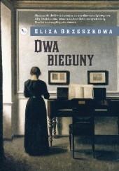 Okładka książki Dwa bieguny Eliza Orzeszkowa