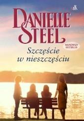 Okładka książki Szczęście w nieszczęściu Danielle Steel