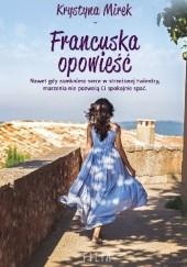 Okładka książki Francuska opowieść Krystyna Mirek