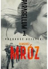 Okładka książki Prędkość ucieczki Remigiusz Mróz