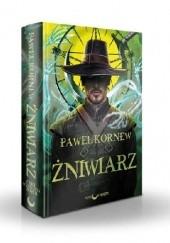 Okładka książki Żniwiarz Paweł Kornew