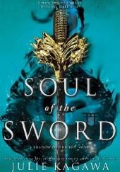 Okładka książki Soul of the Sword Julie Kagawa