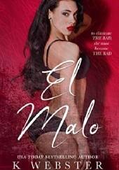 Okładka książki El Malo K. Webster