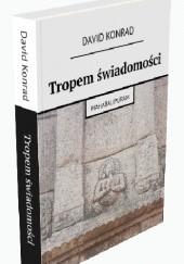 Okładka książki Tropem świadomości David Konrad