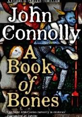 Okładka książki A Book of Bones John Connolly