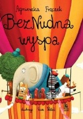 Okładka książki BezNudna wyspa Agnieszka Frączek
