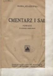 Okładka książki Cmentarz i sad Wanda Miłaszewska