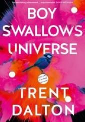 Okładka książki Boy Swallows Universe Trent Dalton