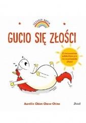 Okładka książki Gucio się złości Aurélie Chien Chow Chine