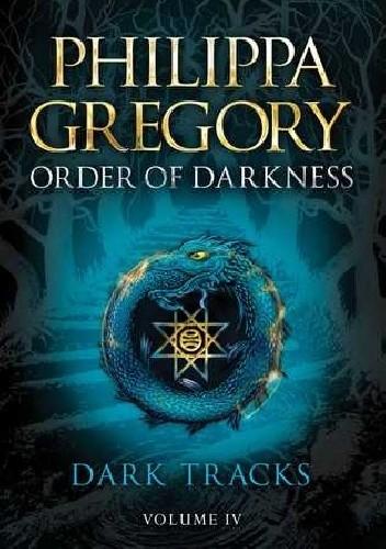 Okładka książki Dark Tracks Philippa Gregory