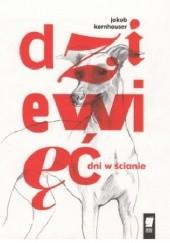 Okładka książki Dzięwięć dni w ścianie Jakub Kornhauser