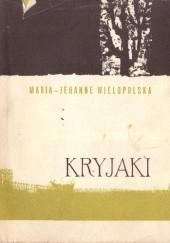 Okładka książki Kryjaki. O sześćdziesiąt trzecim roku opowieść Maria z Colonna Walewskich Wielopolska