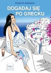 Okładka książki Dogadaj się po grecku Żaneta Barska