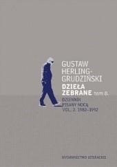 Okładka książki Dzieła zebrane tom 8. Dziennik pisany nocą vol. 2. 1982-1992 Gustaw Herling-Grudziński