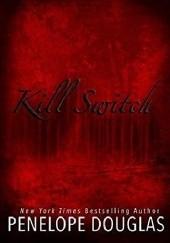 Okładka książki Kill Switch Penelope Douglas