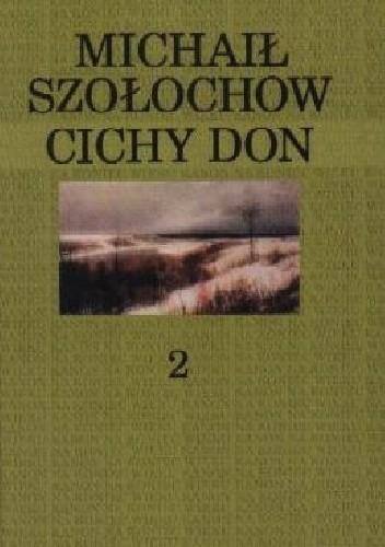 Okładka książki Cichy Don. Tom 2 Michaił Szołochow