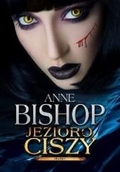 Okładka książki Jezioro Ciszy Anne Bishop