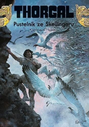Okładka książki Thorgal: Pustelnik ze Skellingaru Frédéric Vignaux,Yann le Pennetier