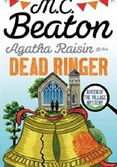 Okładka książki Agatha Raisin and the Dead Ringer M.C. Beaton