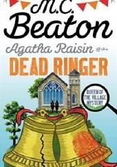 Okładka książki Agatha Raisin and the Dead Ringer M.C. Beaton