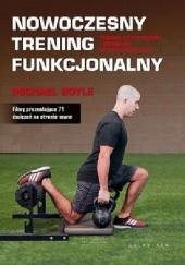 Okładka książki Nowoczesny trening funkcjonalny Michael Boyle