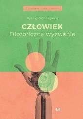 Okładka książki Człowiek. Filozoficzne wyzwanie Witold P. Glinkowski