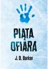 Okładka książki Piąta ofiara J. D. Barker