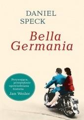 Okładka książki Bella Germania Daniel Speck