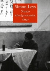 Okładka książki Studio nieużyteczności. Eseje Simon Leys