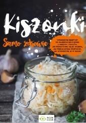 Okładka książki Kiszonki. Samo zdrowie praca zbiorowa