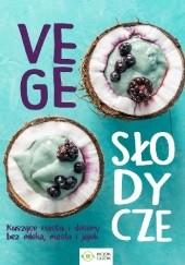 Okładka książki Vege słodycze praca zbiorowa