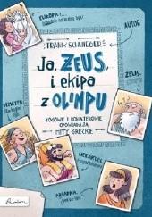 Okładka książki Ja, ZEUS, i ekipa z Olimpu Frank Schwieger