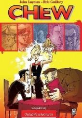 Okładka książki Chew #11: Ostatnie wieczerze John Layman,Rob Guillory