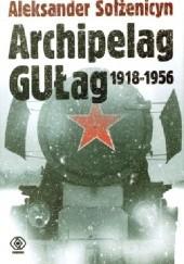 Okładka książki Archipelag GUŁag 1918 - 1956 Tom 3 Aleksander Sołżenicyn