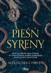 Okładka książki Pieśń syreny Alexandra Christo