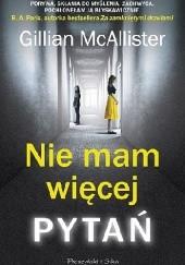 Okładka książki Nie mam więcej pytań Gillian McAllister