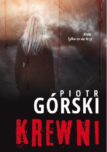 Okładka książki Krewni Piotr Górski