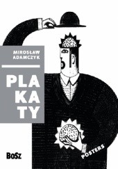 Okładka książki Adamczyk. Plakaty Zdzisław Schubert