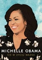 Okładka książki Co w życiu ważne Michelle Obama