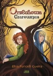 Okładka książki Orzechowa czarownica Elisa Puricelli Guerra