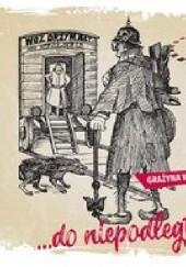 Okładka książki ...Do niepodległości Grażyna Wrońska