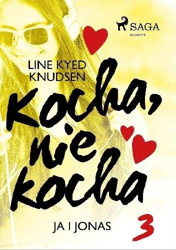 Okładka książki kocha, nie kocha ja i Jonas Line Kyed Knudsen