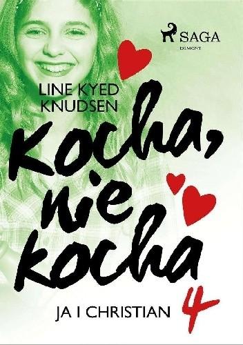 Okładka książki kocha, nie kocha ja i Christian Line Kyed Knudsen